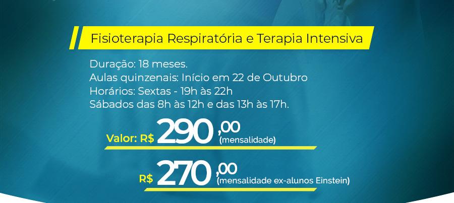 Fisioterapia Respiratória e Terapia Intensiva - Duração: 18 meses. Aulas quinzenais: início em 22 de Outubro das 19h às 22h