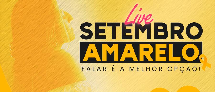 Live Setembro Amarelo - Falar é a melhor opção!